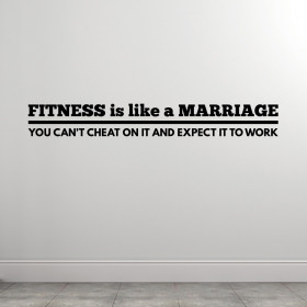 Fitness Is Like A Marriage wallsticker