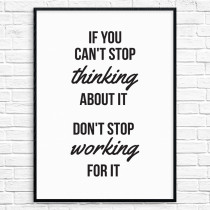 Don't stop working for it Poster