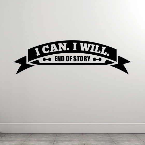 I Can And I Will wallsticker