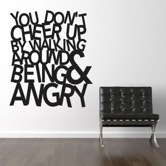 You don't cheer up wallsticker