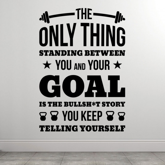 You And Your Goal wallsticker