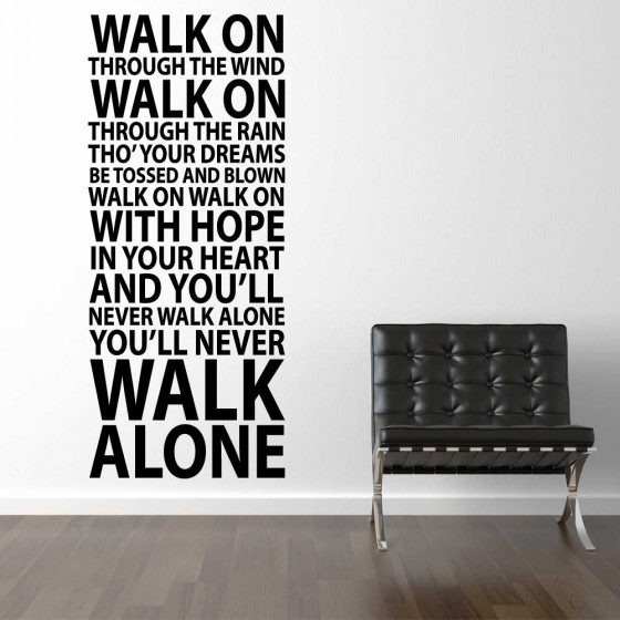 Never Walk Alone wallsticker wallsticker