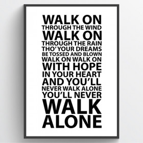 #1 You'll never walk alone - poster wallsticker