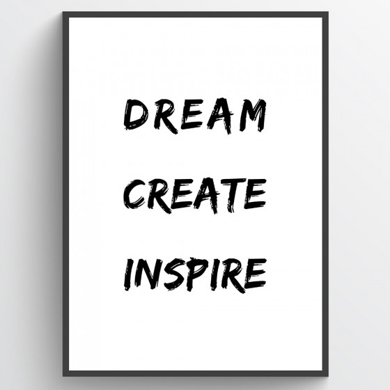 Dream, create, inspire poster wallsticker