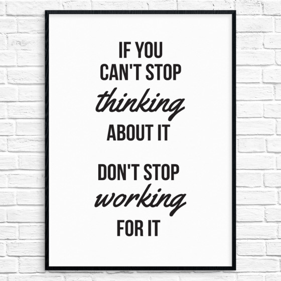 Don't stop working for it Poster wallsticker