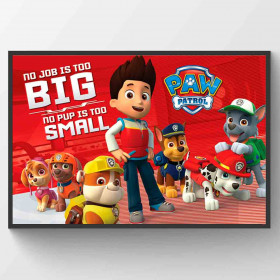 Paw Patrol No Pup Is Too Small Poster wallsticker