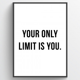 Your only limit is you - poster wallsticker