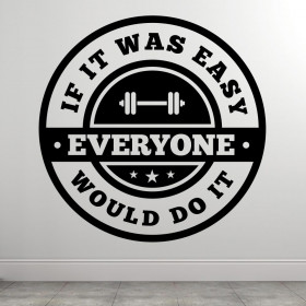 If It Was Easy wallsticker