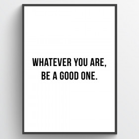 Be a good one - poster wallsticker