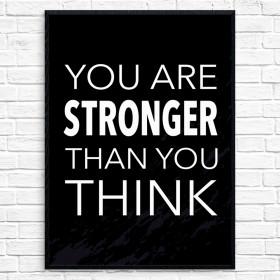 Stronger than you think Poster wallsticker