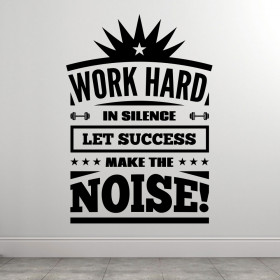 Work Hard In Silence wallsticker