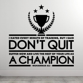 Don't Quit - Muhammad Ali wallsticker