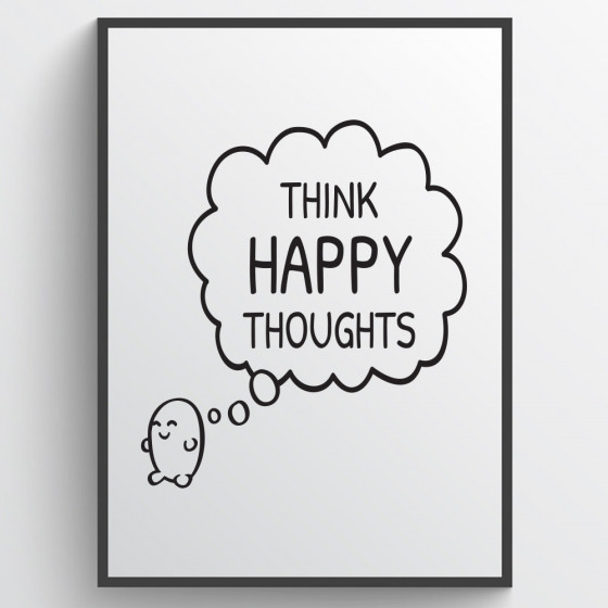 Think happy thoughts poster wallsticker