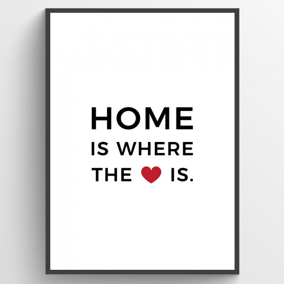 Home is where the heart is poster wallsticker