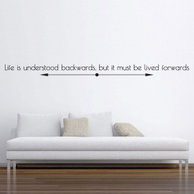 Life is understood backwards wallsticker